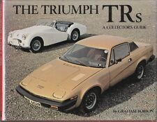 THE TRIUMPH TRs GUIDE SIGNED COPY TRX TR1 TR 2 3 3A 3B 4 4A TWIN CAM 5 250 6 7