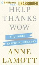 Help, Thanks, Wow: The Three Essential Prayers by Lamott, Anne