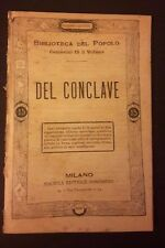 DEL CONCLAVE N 320 BIBLIOTECA DEL POPOLO PAPI PAPA FINE '800