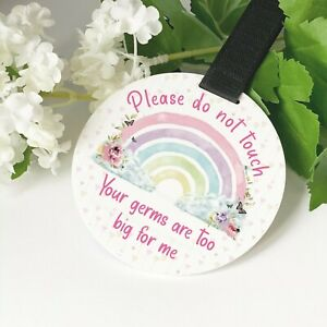 Butterfly, clouds and Rainbow Do not touch the baby Germs Pram Tag car seat sign
