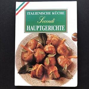 Kochbuch - Italienische Küche - Secondi / Hauptgerichte 1994