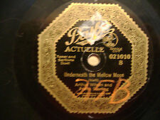 PATHE 78 RECORD/ ARTHUR WILSON/ UNDERNEATH THE MELLOW MOON/PININ JUST FOR YOU/VG