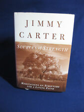 Sources of Strength : Meditations on Scripture by Jimmy Carter (1997 Hardcover)