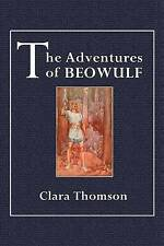 NEW The Adventures of Beowulf (The New English Series) by Clara Thomson