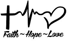 Faith Hope Love Religious Inspirational Vinyl Decal Sticker Car Bumper R1216