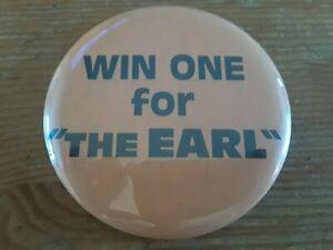 WIN ONE FOR THE EARL Rare BALTIMORE ORIOLES Baseball Pin / Button Earl Weaver