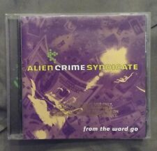 ALIEN CRIME SYNDICATE CD - From the Word Go
