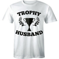 Trophy Husband Tshirt World Greatest Father Day Dad Gift Cool T Shirt Tee Men