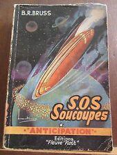B.R. Bruss: S.O.S. Soucoupes / Fleuve Noir Anticipation N°33, 1954