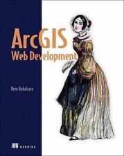 ArcGIS Web Development: By Rubalcava, Rene