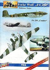W. Trojca: Im Detail FOCKE WULF FW 200 Condor (Buch Flugzeug-Modellbau) NEU