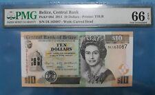 2011 BELIZE 10 Dollars PMG66 EPQ GEM UNC <P-68d>