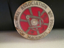 Machinists Mechanics UNION Badge  TRADE Pin LABOR Lodge 504