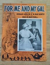 "VINTAGE 1917 SHEET MUSIC ""FOR ME AND MY GAL"" LARGE FORMAT FANNY BRICE COVER"