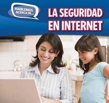 La seguridad en Internet / Online Safety (Hablemos Acerca De... / Let's Talk