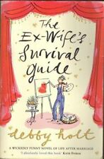Very Good, the ex-wife's survival guide, debby holt, Paperback