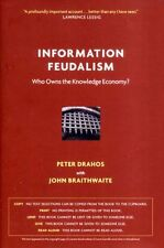 Information Feudalism: Who Owns the Knowledge Econ
