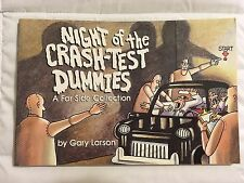 """Night Of The Crash-Test Dummies"" Softcover Book by Gary Larson-'92 9th Printing"