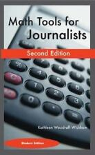 Math Tools for Journalists by Kathleen Woodruff Wickham (2003, Paperback,...