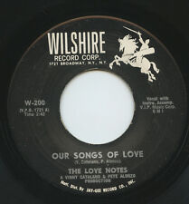 Hear- Rare Doo Wop 45 - The Love Notes- Our Songs Of Love- Wilshire Record # 200