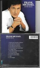 CD 12 TITRES FRANK MICHAEL ENTRE NOUS (JOHNNY HALLYDAY) Up Music ‎– 834511017-2