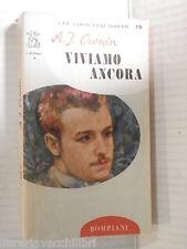 VIVIAMO ANCORA A J Cronin Bompiani I delfini 1964 libro romanzo narrativa di