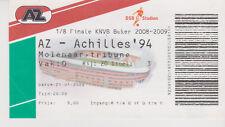 Sammler Used Ticket / Entrada AZ Alkmaar v Archilles 94 21-01-2009 1/8 Final