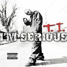 I'm Serious [PA] by T.I. (CD, Oct-2001, Arista)