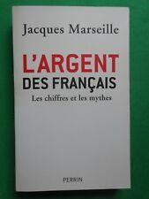L'ARGENT DES FRANCAIS JACQUES MARSEILLE 2009 PERRIN GD FORMAT  ECONOMIE