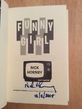 SIGNED & Dated by Nick Hornby Funny Girl Hardcover 1st/1st + Pic New Unread