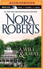 A Will and a Way by Nora Roberts (2014, MP3 CD, Unabridged)