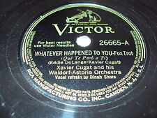 W/5/13 Schellackplatte WHATEVER HAPPENED TO YOU-Fox Trot – Xavier Cugat and his