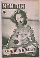 Revue Mon Film n° 50 Les hauts de Hurlevent Merle Oberon 1947