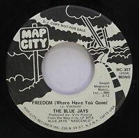 Hear! Northern Soul Promo 45 The Blue Jays - Freedom (Where Have You Gone) / Sam