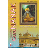 Knowing Guru Nanak Life And Teachings