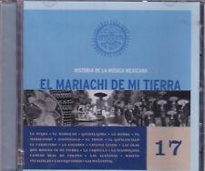 El Mariachi de mi Tierra Historia de La Musica Mexicana 17 New Nuevo CD