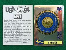 USA 94 1994 n 153 SCUDETTO BADGE SVEZIA , Figurina Sticker Panini NEW