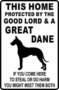 This HOME PROTECTED by a GREAT DANE  Aluminum Sign 8 X 12