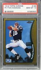 1998 Topps Chrome Peyton Manning Future HOF ROOKIE RC #165 PSA 10 GEM MINT