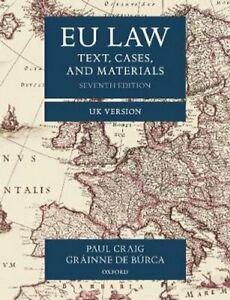 EU Law Text, Cases, and Materials UK Version by Paul Craig 9780198859840