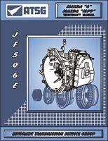 Mazda 6 JF506E 5 Speed FWD ATSG Workshop Manual