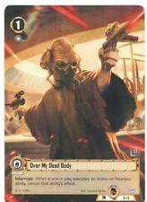 Star Wars Card Game OVER MY DEAD BODY - Alternate Art Promo