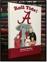 Roll Tide ✎SIGNED✎ by KENNY STABLER #12 Alabama Crimson Mascot Hardback Like New