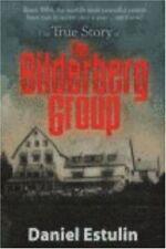 The True Story of the Bilderberg Group by Estulin, Daniel
