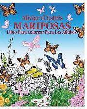 Aliviar el Estres Mariposas Libro para Colorear para Los Adultos by Jason...