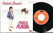 """HERBERT LEONARD 45 TOURS SP 7"""" BELGIUM POUR LE PLAISIR"""