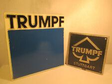Trumpf Stuttgart Werkzeugmaschinen Reklame Plakette Blechschild alt Vintage