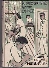 A Morning at the Office by Edgar Mittelholzer - First Edition - 1950 - Trinidad