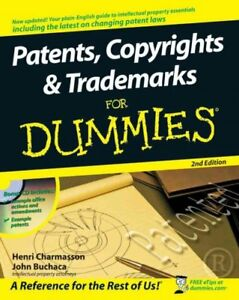 Patents, Copyrights & Trademarks for Dummies, Paperback by Charmasson, Henri;...