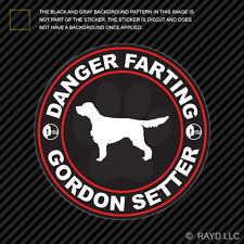 Danger Farting Gordon Setter Sticker Decal Self Adhesive Vinyl dog canine pet